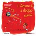 """Biblioteca dei Ragazzi/e, presentazione di """"L'amore è a doppio senso"""""""